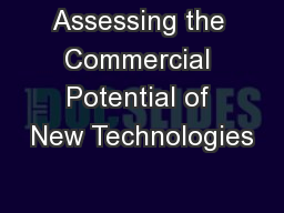 Assessing the Commercial Potential of New Technologies