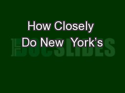 How Closely Do New  York's