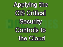 Applying the CIS Critical Security Controls to the Cloud