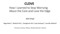 How I Learned to Stop Worrying    About the Core and Love the Edge