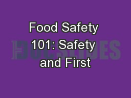 Food Safety 101: Safety and First