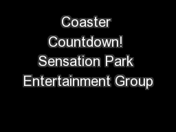 Coaster Countdown! Sensation Park Entertainment Group