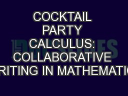 COCKTAIL PARTY CALCULUS: COLLABORATIVE WRITING IN MATHEMATICS