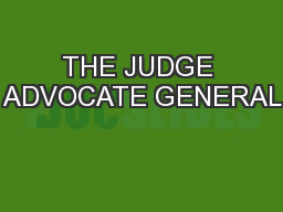 THE JUDGE ADVOCATE GENERAL