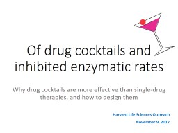 Why drug cocktails are more effective than single-drug therapies, and how to design them PowerPoint PPT Presentation