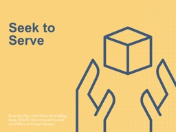 Seek to Serve From the  New York Times PowerPoint PPT Presentation