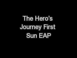The Hero's Journey First Sun EAP PowerPoint PPT Presentation