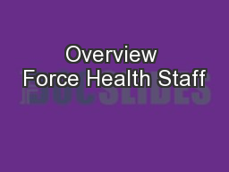 Overview Force Health Staff