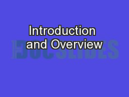 Introduction and Overview PowerPoint PPT Presentation
