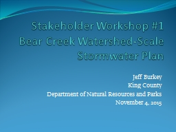 Stakeholder Workshop #1 Bear Creek Watershed-Scale Stormwater Plan