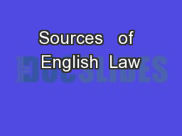 Sources   of  English  Law