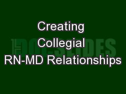 Creating Collegial RN-MD Relationships