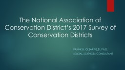 The National Association of Conservation District's 2017 Survey of Conservation Districts