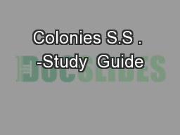 Colonies S.S . -Study  Guide