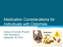 Medication Considerations for Individuals with Ostomies