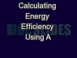 Calculating Energy Efficiency Using A