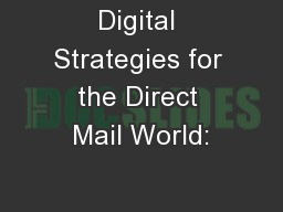 Digital Strategies for the Direct Mail World: