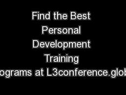 Find the Best Personal Development Training Programs at L3conference.global
