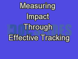Measuring Impact Through Effective Tracking