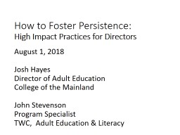 How to Foster Persistence: