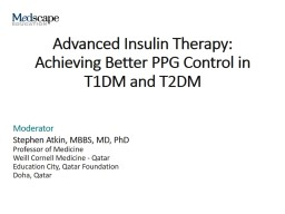 Advanced Insulin Therapy: Achieving Better PPG Control in T1DM and T2DM