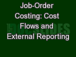 Job-Order Costing: Cost Flows and External Reporting