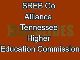 SREB Go Alliance  Tennessee Higher Education Commission