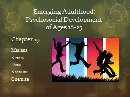 Emerging Adulthood:  Psychosocial Development