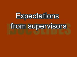 Expectations from supervisors