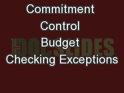Commitment Control Budget Checking Exceptions