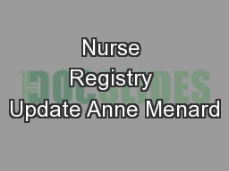 Nurse Registry Update Anne Menard