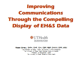 Improving Communications Through the Compelling Display of EH&S Data