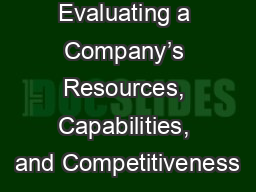 CHAPTER 4  Evaluating a Company�s Resources, Capabilities, and Competitiveness