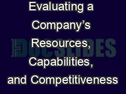 Evaluating a Company�s Resources, Capabilities, and Competitiveness