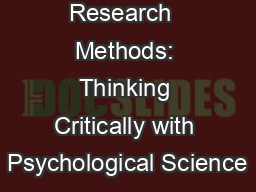 Unit 2  Research  Methods: Thinking Critically with Psychological Science