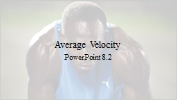 Average Velocity PowerPoint 8.2
