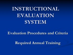 INSTRUCTIONAL  EVALUATION SYSTEM PowerPoint PPT Presentation