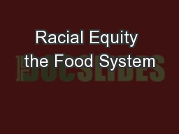 Racial Equity the Food System