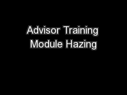 Advisor Training Module Hazing