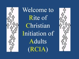 Welcome to   R ite of C hristian PowerPoint PPT Presentation