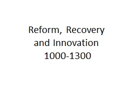 Reform, Recovery  and Innovation