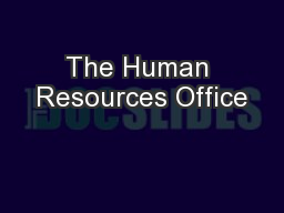 The Human Resources Office
