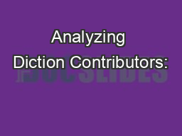 Analyzing Diction Contributors: