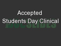 Accepted Students Day Clinical