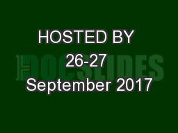 HOSTED BY 26-27 September 2017