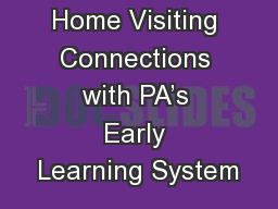 Home Visiting Connections with PA's Early Learning System
