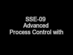 SSE-09 Advanced Process Control with