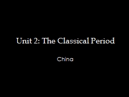 Unit 2: The Classical Period