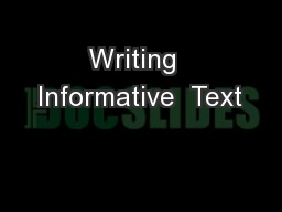 Writing  Informative  Text