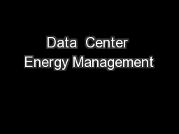 Data  Center Energy Management